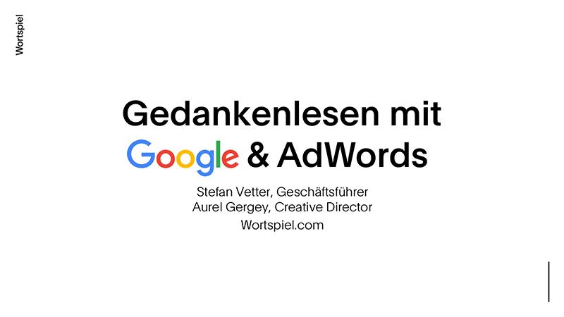 Gedankenlesen mit Google & AdWords